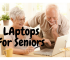 best laptop for seniors