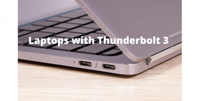 Laptops with Thunderbolt 3