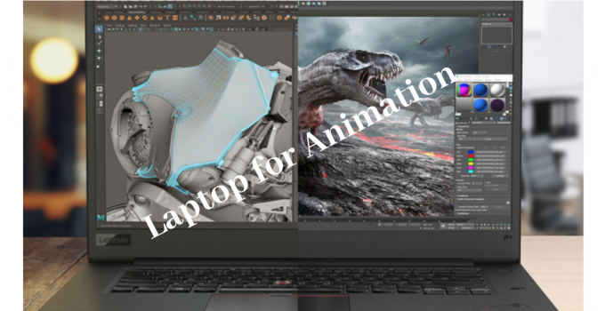 Laptop for Animation