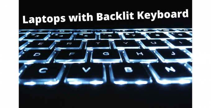 Laptops with Backlit Keyboard