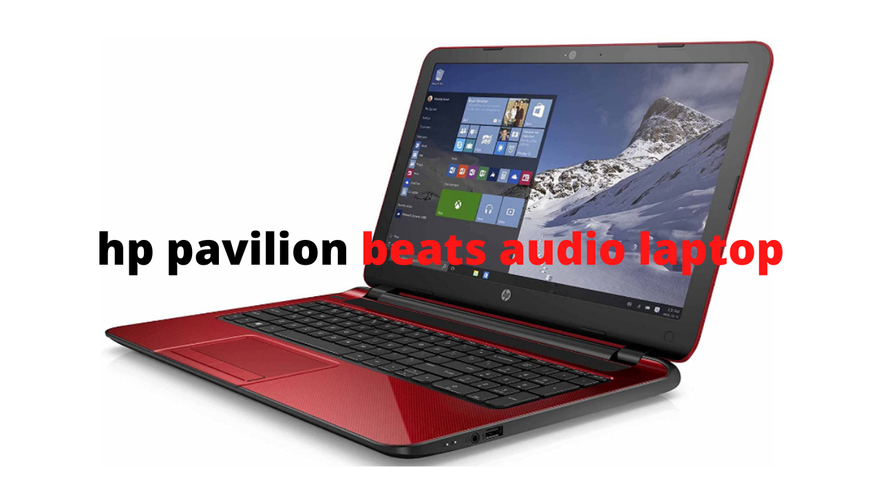 hp pavilion beats audio laptop